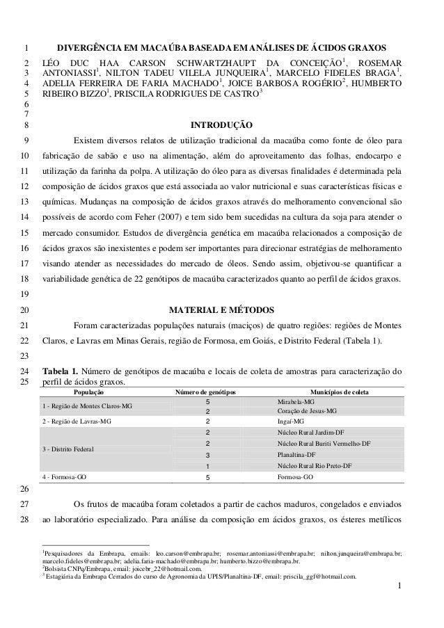 DIVERGÊNCIA EM MACAÚBA BASEADA EM ANÁLISES DE ÁCIDOS GRAXOS 1  LÉO DUC HAA CARSON SCHWARTZHAUPT DA CONCEIÇÃO1, ROSEMAR 2 A...