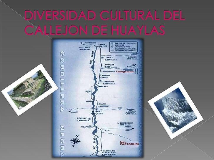 DIVERSIDAD CULTURAL DEL CALLEJON DE HUAYLAS<br />