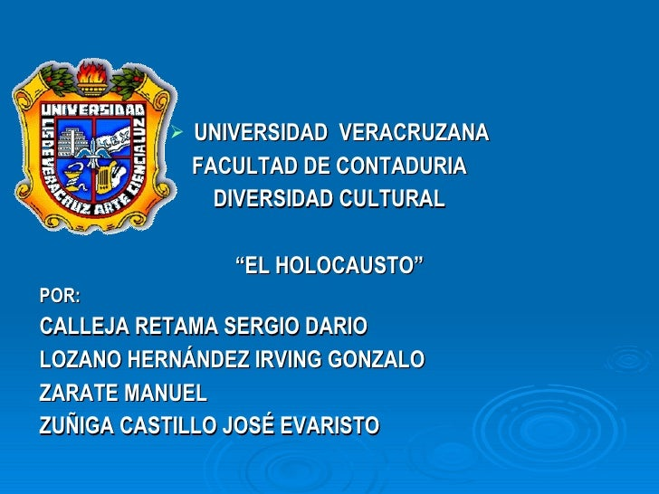 <ul><li>UNIVERSIDAD  VERACRUZANA </li></ul><ul><li>FACULTAD DE CONTADURIA </li></ul><ul><li>DIVERSIDAD CULTURAL </li></ul>...