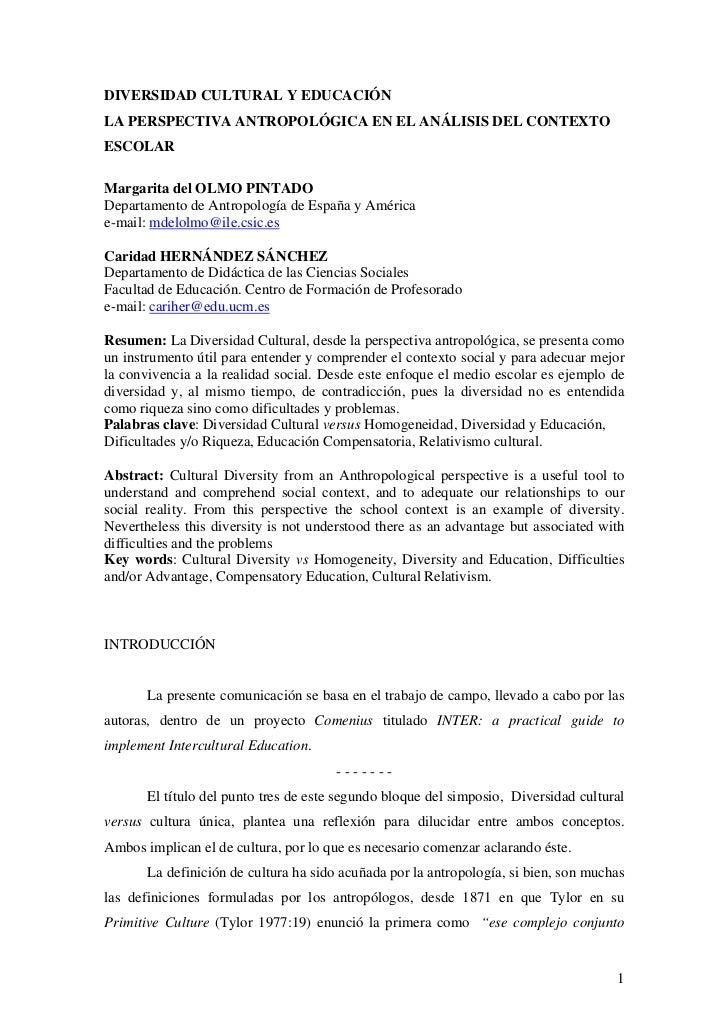 DIVERSIDAD CULTURAL Y EDUCACIÓNLA PERSPECTIVA ANTROPOLÓGICA EN EL ANÁLISIS DEL CONTEXTOESCOLARMargarita del OLMO PINTADODe...