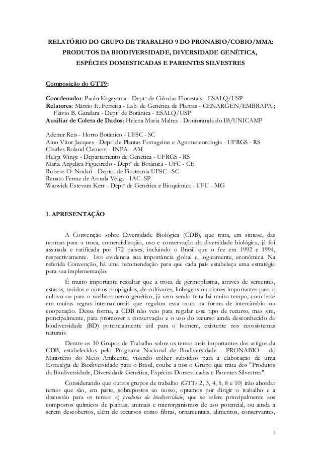 RELATÓRIO DO GRUPO DE TRABALHO 9 DO PRONABIO/COBIO/MMA:  PRODUTOS DA BIODIVERSIDADE, DIVERSIDADE GENÉTICA,  ESPÉCIES DOMES...