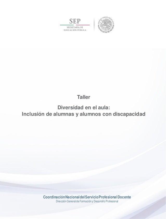 """TALLER """"DIVERSIDAD EN EL AULA: INCLUSIÓN DE ALUMNAS Y ALUMNOS"""" Slide 3"""