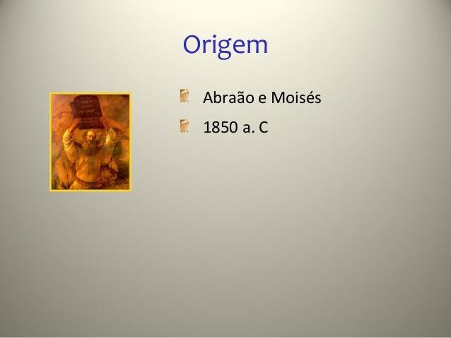 Origem Abraão e Moisés 1850 a. C