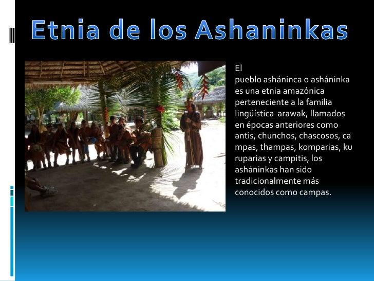 Diversidad etnica y cultural de chanchamayo Slide 3