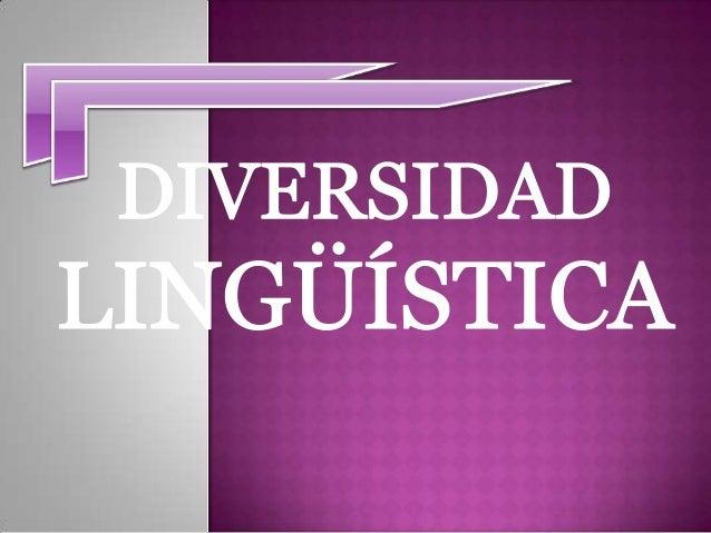 Actualmente hay más de 6000 lenguas en el mundo, de las cuales la mitad de ellas están a punto de desaparecer. Además, la ...