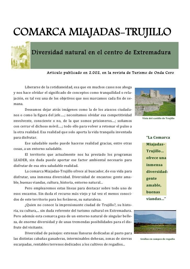 """í          Vista del castillo de Trujillo             """"La Comarca         Miajadas         Trujillo…         ofrece una   ..."""