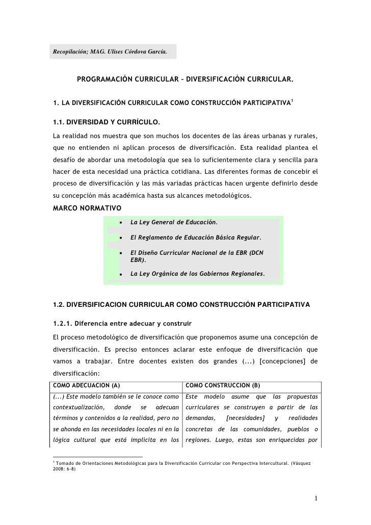 Recopilación; MAG. Ulises Córdova García.          PROGRAMACIÓN CURRICULAR – DIVERSIFICACIÓN CURRICULAR.1. LA DIVERSIFICAC...