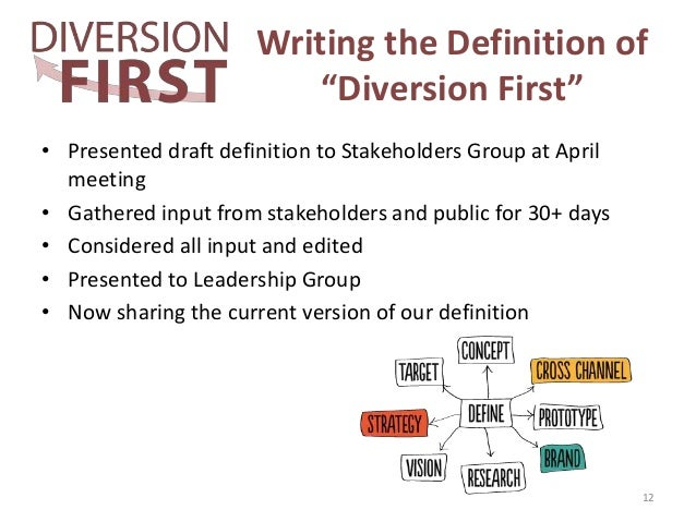 Diversion First Stakeholders Meeting: July 11, 2016