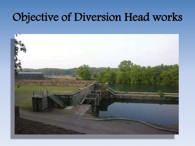 diversion headworks The sluiceway is a concrete-gated structure with a 16- by 14-foot radial gate  located at the left side of the dam the diversion headworks consists of a  concrete.