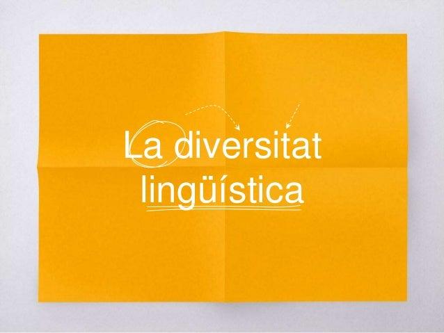 La diversitat lingüística