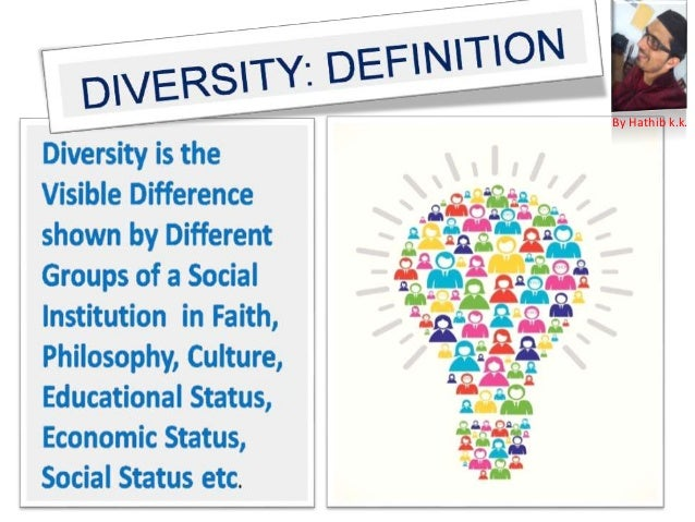 Diversity : an introduction- Definition, types and factors.