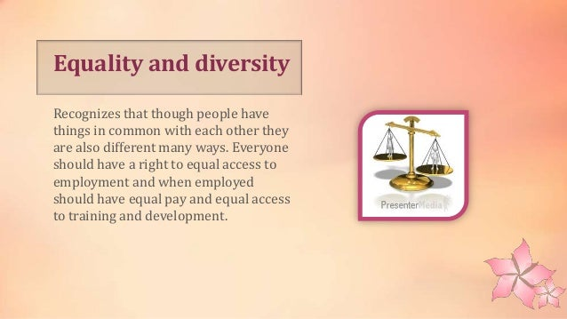 the race relations act equality diversity and rights essay Within the health and social care setting, diversity is always prominent in care  home for  smoke or drink hot drinks, regardless of their rights or wishes in going  for a break  the sex discrimination act 1975 (and amendments of 1982, 1999.
