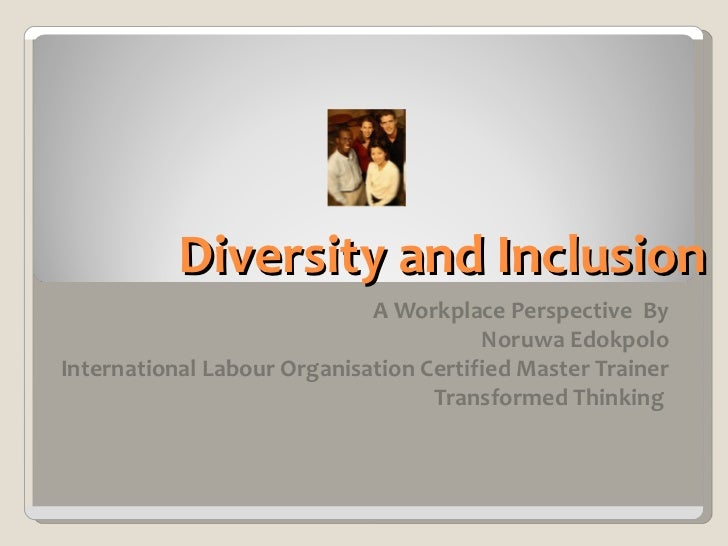 Thinking About Diversity and Inclusion Essay Sample