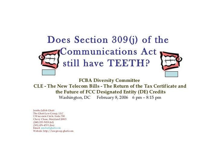 Does Section 309(j) of the             Communications Act             still have TEETH?                   FCBA Diversity C...
