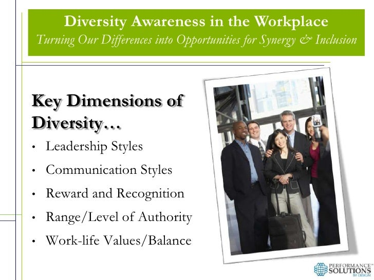 how to improve diversity consciousness in the workplace Diversity in the workplace: benefits, challenges, and the required managerial tools 3 conclusions a diverse workforce is a reflection of a changing world.