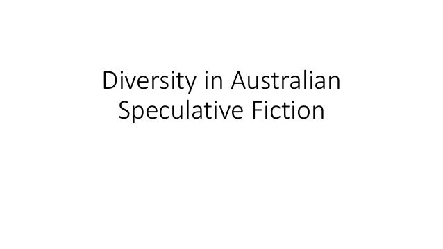 Diversity in Australian Speculative Fiction