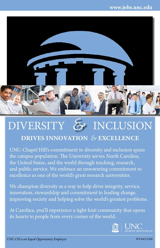 UNC-CH is an Equal Opportunity Employer 919-843-2300DRIVES INNOVATION EXCELLENCE&www.jobs.unc.eduUNC-Chapel Hill's commitm...