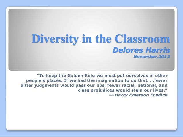 dialect diversity in the classroom Diversity in the classroom promoting diversity is a goal shared by many in american colleges and universities, but actually achieving this goal in the day-to-day classroom is often hard to do the goal of this teaching module is to highlight a few of the key challenges and concerns in promoting diversity, and illustrate ways to incorporate an.