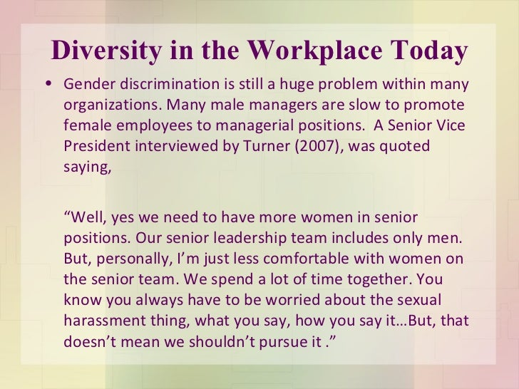 "impacts of diversity in a workplace Case for diversity"" suggests that such diversity in the workplace will lead to lower costs and/or higher revenues, improving the bottom line."