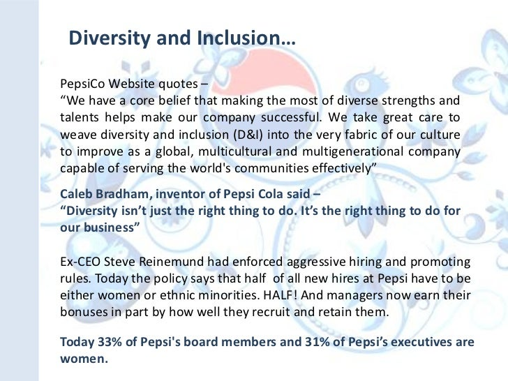 Diversity And Inclusion Quotes Cool Diversity Management In Pepsi Co