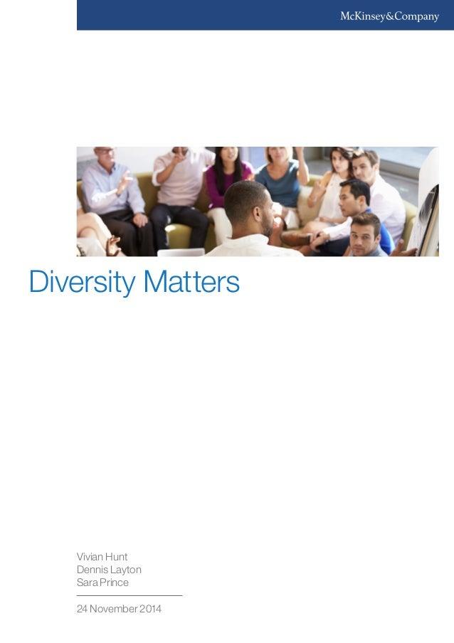 Vivian Hunt  Dennis Layton  Sara Prince  24 November 2014  Diversity Matters