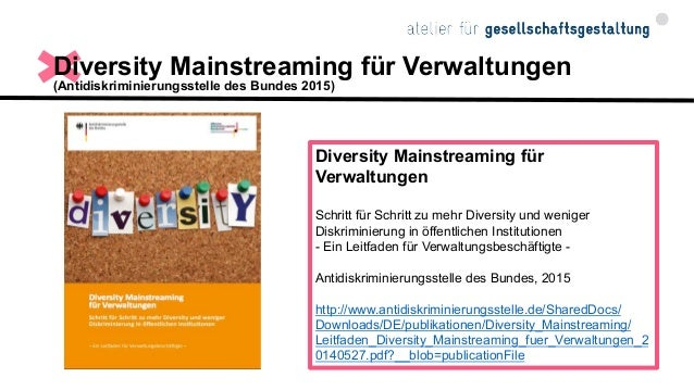 """Diskriminierungskritisches Diversitätsverständnis (Diversity, Arts, Culture 2016) """"Wir setzen in unserer Arbeit auf ein ma..."""