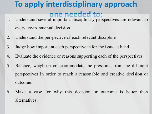 advantages and disadvantages of interdisciplinary approach
