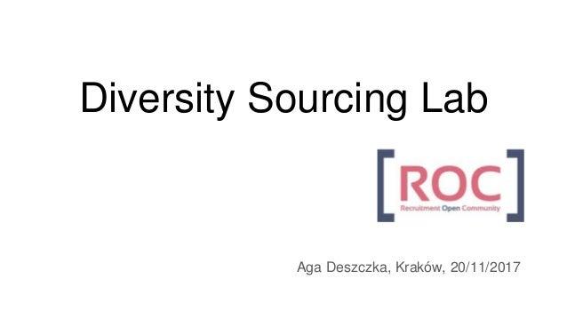 Diversity Sourcing Lab Aga Deszczka, Kraków, 20/11/2017