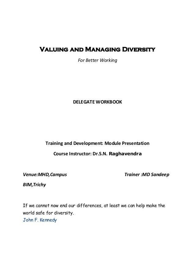 Valuing and Managing Diversity                            For Better Working                        DELEGATE WORKBOOK     ...