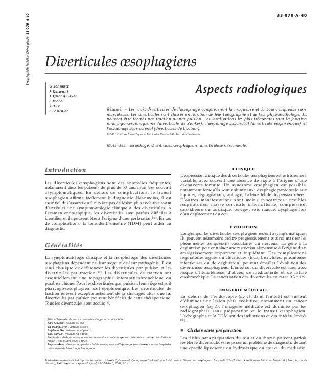 Diverticules oesophagiens  G Schmutz  R Keswani  T Quang Luyen  E Morel  S Hue  L Fournier  Aspects radiologiques  Résumé....