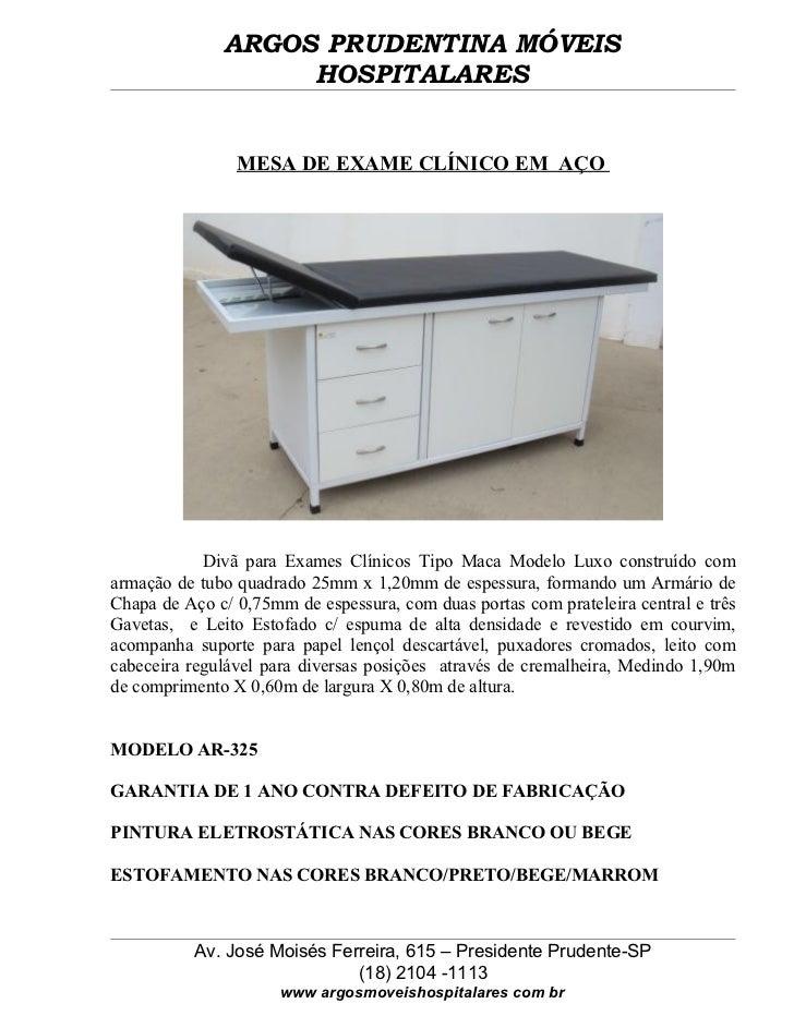 ARGOS PRUDENTINA MÓVEIS                   HOSPITALARES                MESA DE EXAME CLÍNICO EM AÇO            Divã para Ex...