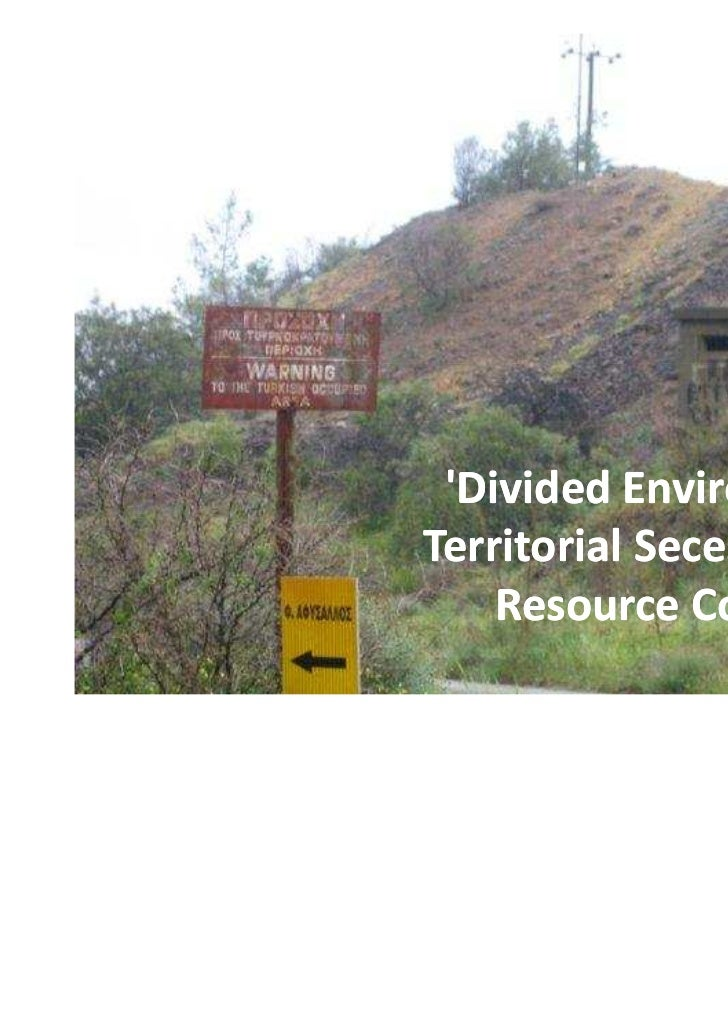 Divided Environments'Territorial Secessions and    Resource Conflicts