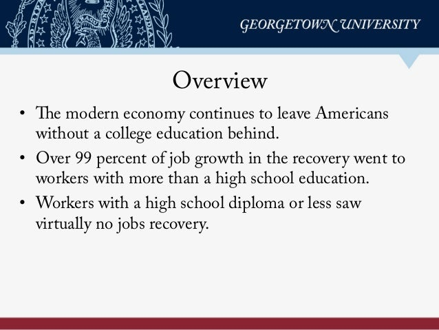 America's Divided Recovery: College Haves and Have-Nots Slide 2