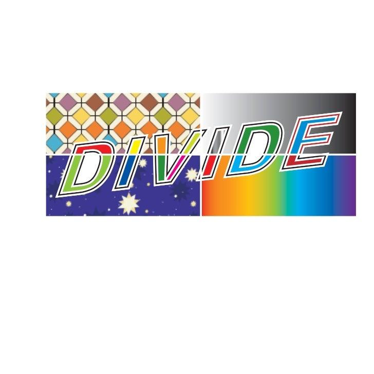 Divide it!