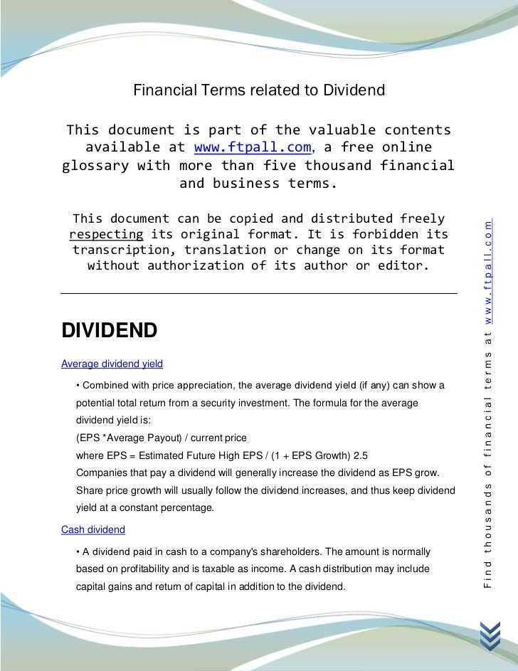 Financial Terms related to Dividend This document is part of the valuable contents   available at www.ftpall.com, a free o...