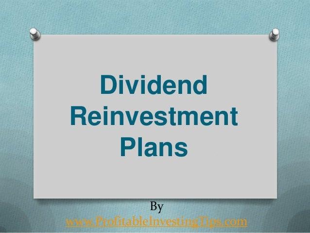 Dividend Reinvestment Plans By www.ProfitableInvestingTips.com