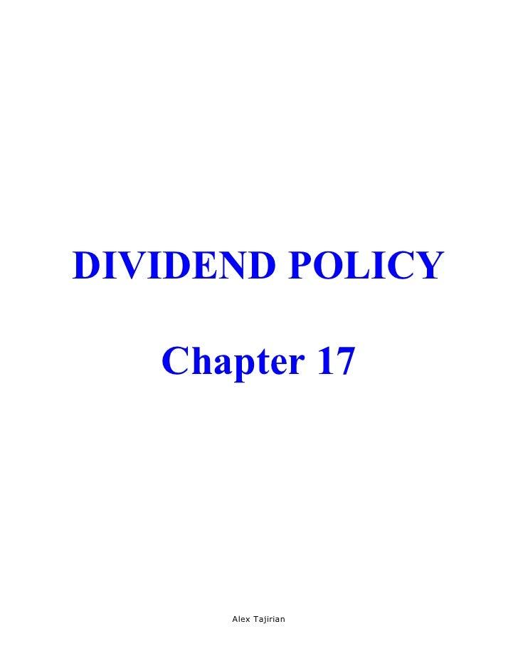 DIVIDEND POLICY   Chapter 17      Alex Tajirian