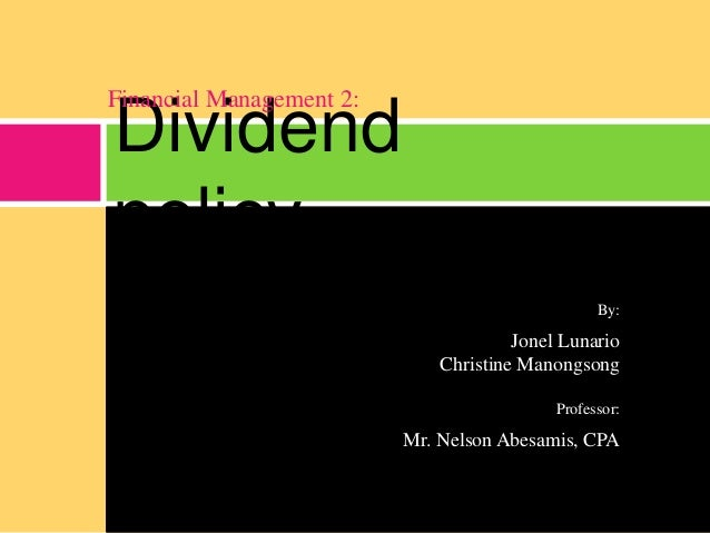 financial devidend policy The company's dividend policy aims to provide a return to shareholders at least once a year, after taking into account the group's financial performance, short- and long-term capital requirements, future investment plans, general global and business economic conditions and any regulatory factors the cdl board.