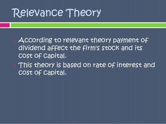traditional model theory on dividend relevance Dividend irrelevance theory ppt and  model walter's model traditional approach  relevance concept of dividend or the theory of relevance.