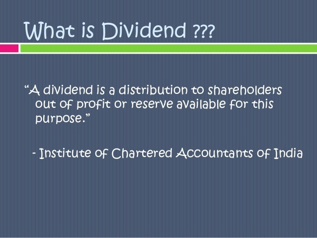 Traditional Approach 3 What Is Dividend