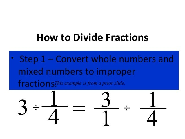 Dividing fractions how to divide fractions step 1 convert whole numbers ccuart Gallery