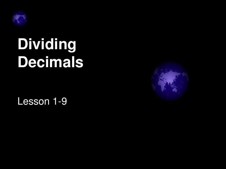 DividingDecimalsLesson 1-9