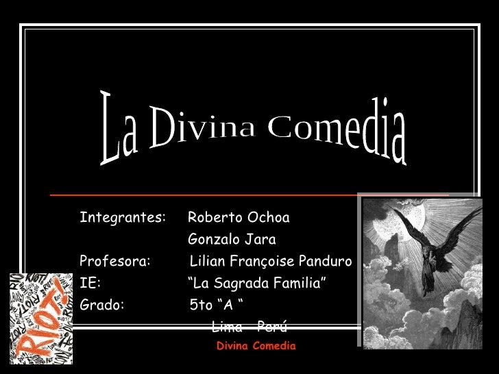 """Integrantes:  Roberto Ochoa Gonzalo Jara Profesora:  Lilian Françoise Panduro IE:  """"La Sagrada Familia"""" Grado:  5to """"A """"  ..."""
