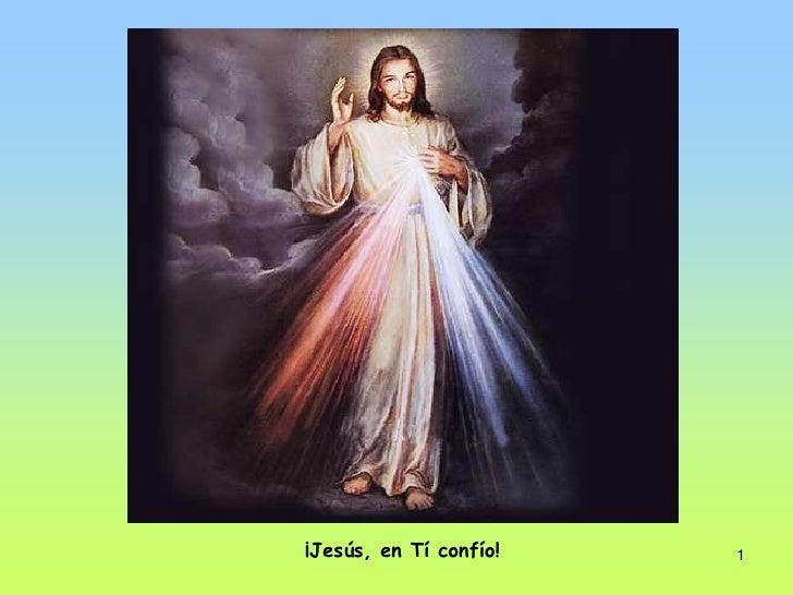1<br />¡Jesús, en Tí confío!<br />