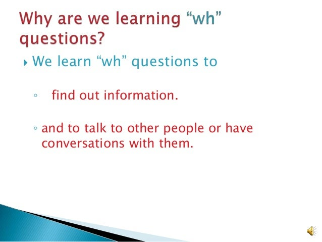 Wh questions for Beginning ELLs