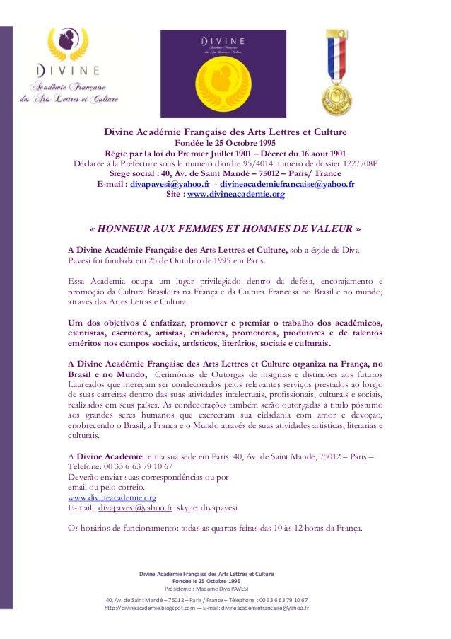 DivineAcadémieFrançaisedesArtsLettresetCulture Fondéele25Octobre1995 Présidente:MadameDivaPAVESI 40,A...