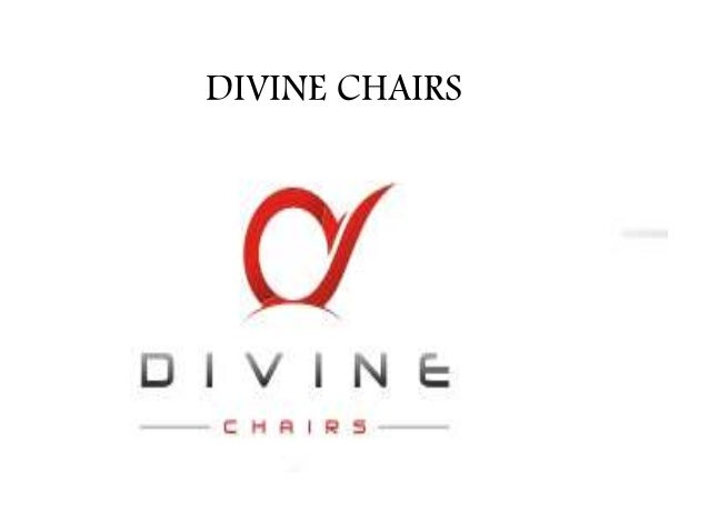 DIVINE CHAIRS