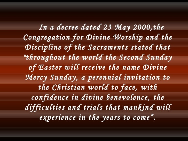 <ul><li>In a decree dated 23 May 2000, t he Congregation for Divine Worship and the Discipline of the Sacraments stated th...