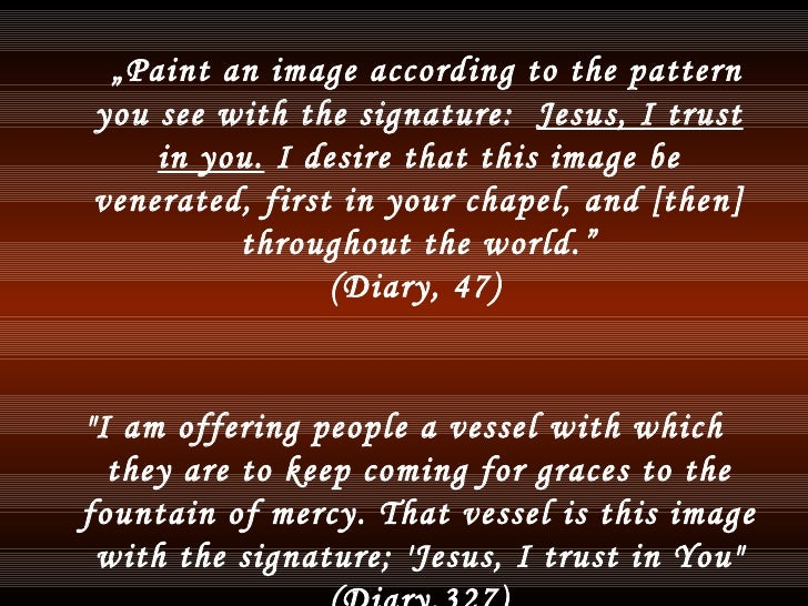 """<ul><li>"""" Paint an image according to the pattern you see with the signature:  Jesus, I trust in you.  I desire that this ..."""