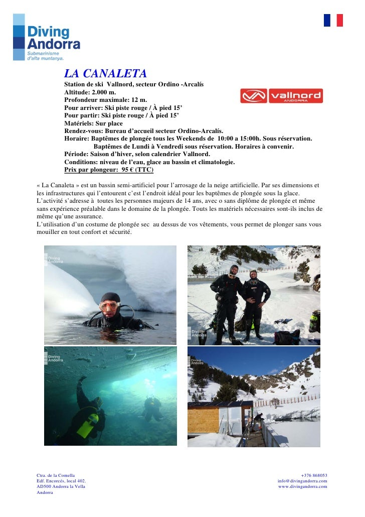 LA CANALETA             Station de ski Vallnord, secteur Ordino -Arcalís             Altitude: 2.000 m.             Profon...
